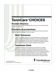 Provider Directory This directory contains Nursing Facility providers and home and community based providers for CHOICES