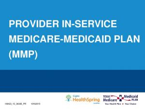 PROVIDER IN-SERVICE MEDICARE-MEDICAID PLAN (MMP)