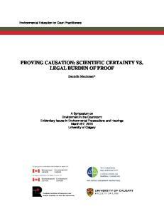 PROVING CAUSATION: SCIENTIFIC CERTAINTY VS. LEGAL BURDEN OF PROOF