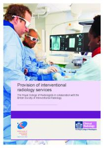 Provision of interventional radiology services