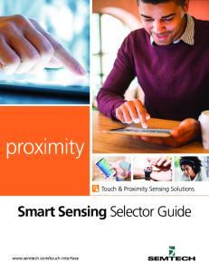 proximity Smart Sensing Selector Guide Touch & Proximity Sensing Solutions
