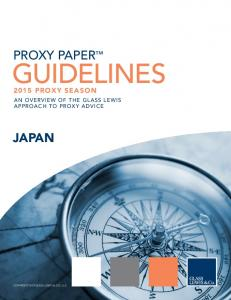 PROXY PAPER GUIDELINES 2015 PROXY SEASON AN OVERVIEW OF THE GLASS LEWIS APPROACH TO PROXY ADVICE JAPAN COPYRIGHT 2015 GLASS, LEWIS & CO