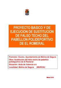 PROYECTO BASICO Y DE EJECUCION DE SUSTITUCION DE FALSO TECHO DEL PABELLON POLIDEPORTIVO DE EL ROMERAL