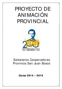 PROYECTO DE ANIMACIÓN PROVINCIAL. Salesianos Cooperadores Provincia San Juan Bosco
