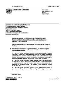 Proyecto de informe del Grupo de Trabajo sobre la Sostenibilidad a Largo Plazo de las Actividades en el Espacio Ultraterrestre