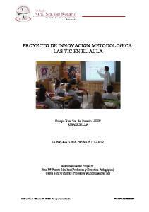 PROYECTO DE INNOVACION METODOLOGICA: LAS TIC EN EL AULA