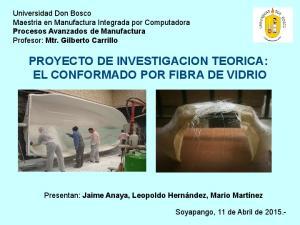 PROYECTO DE INVESTIGACION TEORICA: EL CONFORMADO POR FIBRA DE VIDRIO