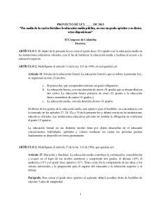 PROYECTO DE LEY DE 2013 Por medio de la cual se fortalece la educación media pública, se crea un grado optativo y se dictan otras disposiciones
