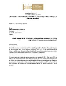 PROYECTO DE LEY No. Por medio de la cual se modifican los artículos 160, 161 y 179 del código sustantivo del trabajo y se dictan otras disposiciones