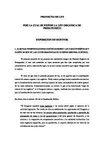 PROYECTO DE LEY POR LA CUAL SE EXPIDE LA LEY ORGÁNICA DE PRESUPUESTO EXPOSICION DE MOTIVOS