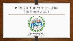 PROYECTO DE MOTUPE-PERU 7 de Febrero de 2016