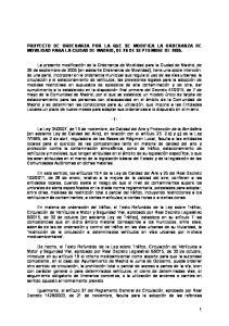 PROYECTO DE ORDENANZA POR LA QUE SE MODIFICA LA ORDENANZA DE MOVILIDAD PARA LA CIUDAD DE MADRID, DE 26 DE SEPTIEMBRE DE 2005