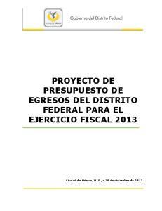 PROYECTO DE PRESUPUESTO DE EGRESOS DEL DISTRITO FEDERAL PARA EL EJERCICIO FISCAL 2013