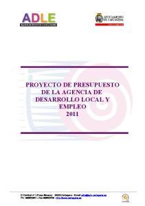 PROYECTO DE PRESUPUESTO DE LA AGENCIA DE DESARROLLO LOCAL Y EMPLEO 2011