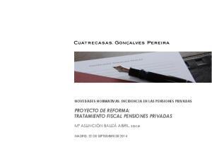 PROYECTO DE REFORMA: TRATAMIENTO FISCAL PENSIONES PRIVADAS