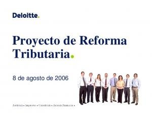 Proyecto de Reforma Tributaria. 8 de agosto de 2006