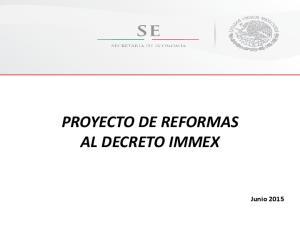 PROYECTO DE REFORMAS AL DECRETO IMMEX