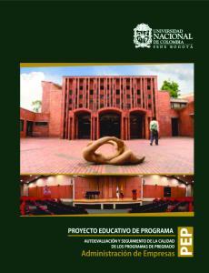 PROYECTO EDUCATIVO DE PROGRAMA PEP AUTOEVALUACIÓN Y SEGUIMIENTO DE LA CALIDAD DE LOS PROGRAMAS DE PREGRADO. Administración de Empresas