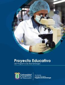 Proyecto Educativo del Programa de Bacteriología. Facultad de Ciencias de la Salud. Programa de Bacteriología