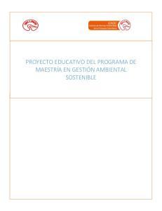 PROYECTO EDUCATIVO DEL PROGRAMA DE MAESTRÍA EN GESTIÓN AMBIENTAL SOSTENIBLE