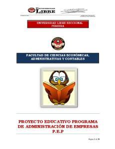 PROYECTO EDUCATIVO PROGRAMA DE ADMINISTRACIÓN DE EMPRESAS P.E.P