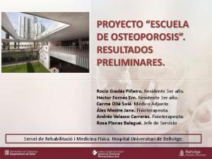 PROYECTO ESCUELA DE OSTEOPOROSIS. RESULTADOS PRELIMINARES