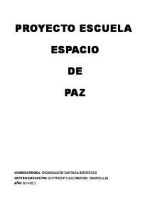 PROYECTO ESCUELA ESPACIO PAZ