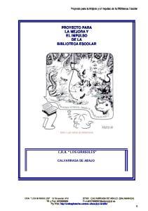 PROYECTO PARA LA MEJORA Y EL IMPULSO DE LA BIBLIOTECA ESCOLAR
