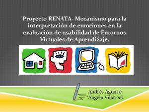 Proyecto RENATA- Mecanismo para la interpretación de emociones en la evaluación de usabilidad de Entornos Virtuales de Aprendizaje