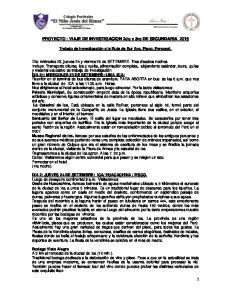 PROYECTO : VIAJE DE INVESTIGACION 2do y 3ro DE SECUNDARIA 2015