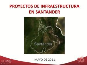PROYECTOS DE INFRAESTRUCTURA EN SANTANDER