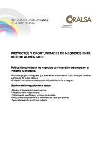 PROYECTOS Y OPORTUNIDADES DE NEGOCIOS EN EL SECTOR ALIMENTARIO