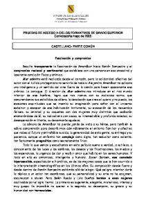 PRUEBAS DE ACCESO A CICLOS FORMATIVOS DE GRADO SUPERIOR Convocatoria mayo de 2005 CASTELLANO- PARTE COMÚN. Fascinación y compromiso