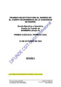 PRUEBAS SELECTIVAS PARA EL INGRESO EN EL CUERPO DE BOMBEROS DE LA COMUNIDAD DE MADRID