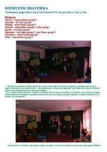 Przedstawienie przygotowane z okazji Dnia Dziecka w 2013 roku pod okiem p. Gosi i p. Kasi