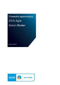 Przewodnik egzaminacyjny. EXIN Agile Scrum. Wydanie