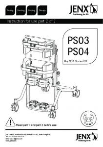 PS03 PS04. Instruction for use part 2 of 2. Read part 1 and part 2 before use. May Version KG