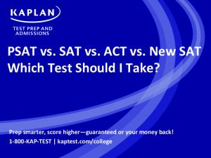 PSAT vs. SAT vs. ACT vs. New SAT Which Test Should I Take?
