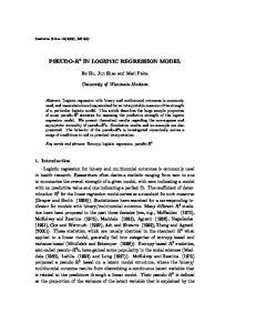 PSEUDO-R 2 IN LOGISTIC REGRESSION MODEL