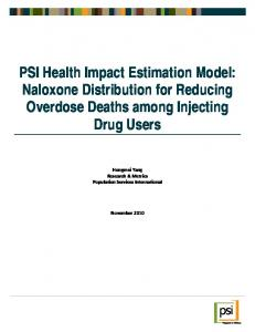 PSI Health Impact Estimation Model: Naloxone Distribution for Reducing Overdose Deaths among Injecting Drug Users