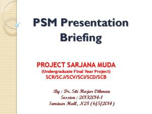 PSM Presentation Briefing