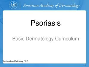 Psoriasis. Basic Dermatology Curriculum
