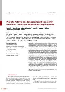 Psoriatic Arthritis and Temporomandibular Joint Involvement Literature Review with a Reported Case