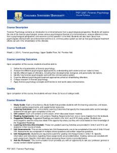 PSY 3307, Forensic Psychology Course Syllabus. Course Description. Course Textbook. Course Learning Outcomes. Credits