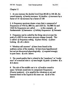 PSY 343 Perception Exam 3 sample questions Fall, 2012