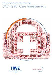 Psychiatrie, Psychotherapie und Klinische Psychologie. CAS Health Care Management