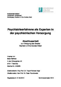 Psychiatrieerfahrene als Experten in der psychiatrischen Versorgung