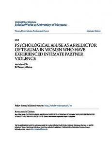 PSYCHOLOGICAL ABUSE AS A PREDICTOR OF TRAUMA IN WOMEN WHO HAVE EXPERIENCED INTIMATE PARTNER VIOLENCE