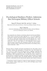 Psychological Hardiness Predicts Admission Into Norwegian Military Officer Schools