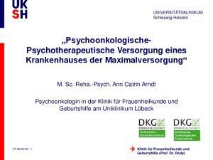Psychoonkologische- Psychotherapeutische Versorgung eines Krankenhauses der Maximalversorgung